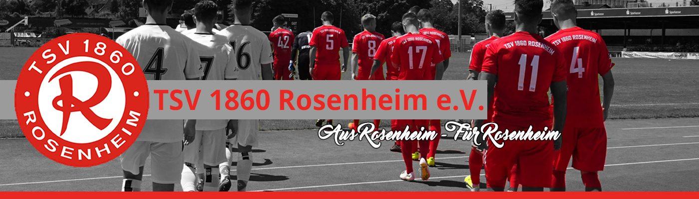 TSV 1860 Rosenheim – Aus Rosenheim für Rosenheim